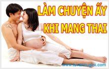 Mang thai có nên quan hệ vợ chồng không tphcm?
